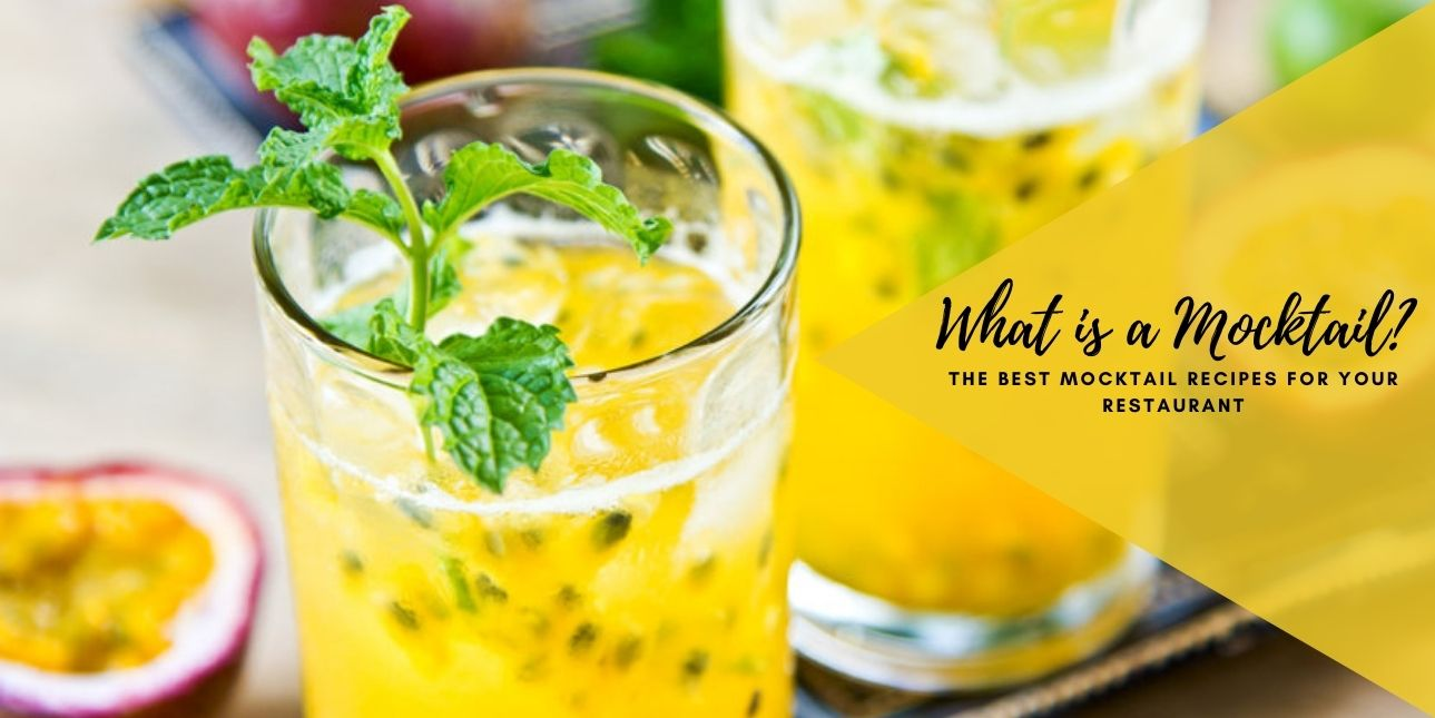 What is a Mocktail? The Best Mocktail Recipes For Your Restaurant