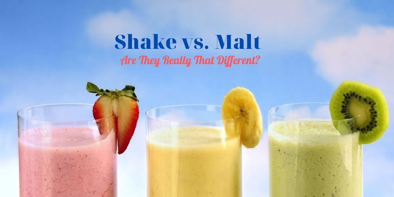 Shake vs. Malt Are They Really That Different